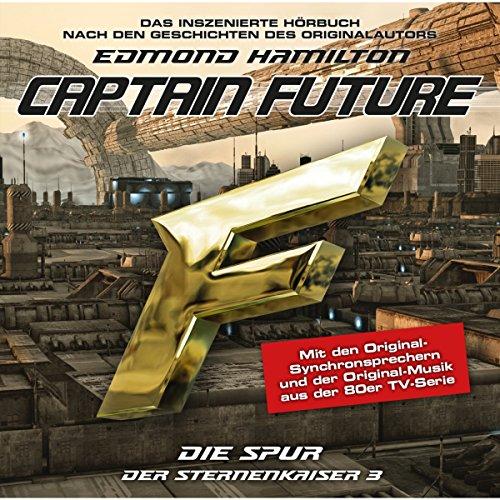 Die Spur (Captain Future: Der Sternenkaiser 3) Titelbild
