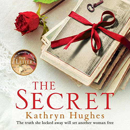 The Secret     The Number One Best-Selling Author of The Letter              By:                                                                                                                                 Kathryn Hughes                               Narrated by:                                                                                                                                 Rachel Atkins                      Length: 9 hrs and 12 mins     8 ratings     Overall 4.6