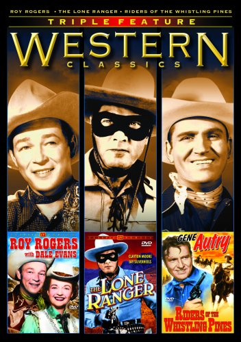 Westerns Classics Triple Feature (Roy Rogers with Dale Evans / The Lone Ranger / Riders of the Whistling Pines)