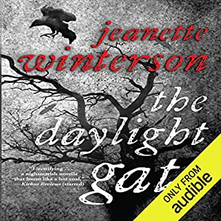 The Daylight Gate                   By:                                                                                                                                 Jeanette Winterson                               Narrated by:                                                                                                                                 Nicola Barber                      Length: 4 hrs     25 ratings     Overall 3.6