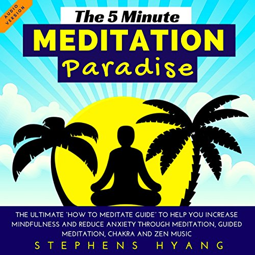 The 5 Minute Meditation Paradise audiobook cover art