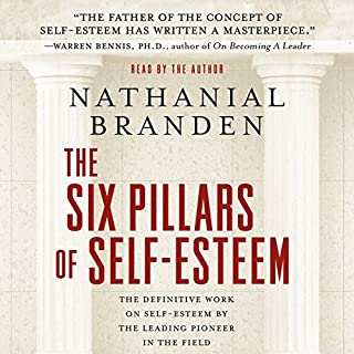 The Six Pillars of Self-Esteem audiobook cover art