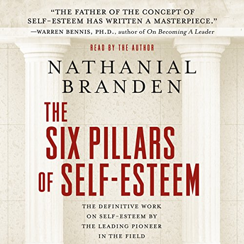 The Six Pillars of Self-Esteem cover art