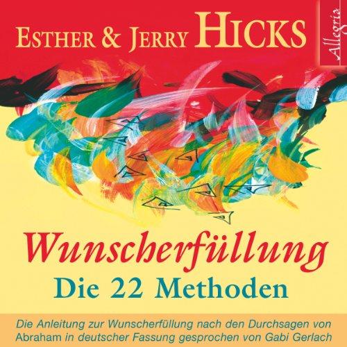 Wunscherfüllung - Die 22 Methoden audiobook cover art