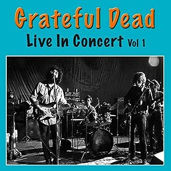 Grateful Dead Live In Concert, Vol. 1 (Live)