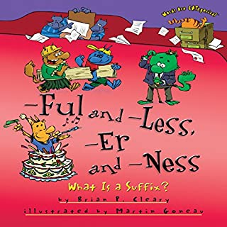 -Ful and -Less, -Er and -Ness audiobook cover art