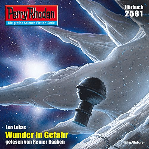 Wunder in Gefahr     Perry Rhodan 2581              De :                                                                                                                                 Leo Lukas                               Lu par :                                                                                                                                 Renier Baaken                      Durée : 3 h et 13 min     Pas de notations     Global 0,0