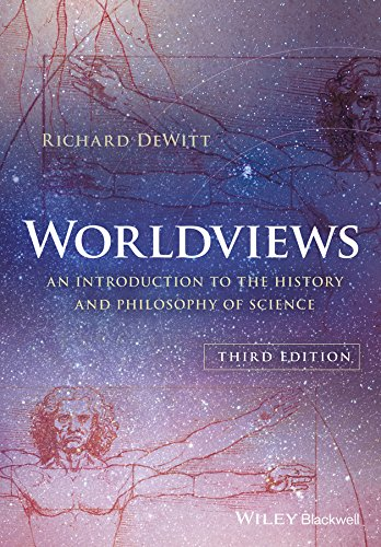 Worldviews: An Introduction To The History And Philosophy Of Science (English Edition)