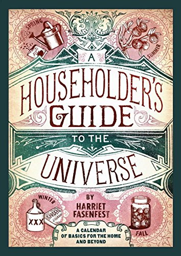 A Householder\'s Guide to the Universe: A Calendar of Basics for the Home and Beyond