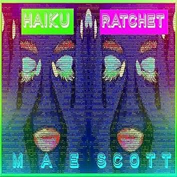 Haiku Ratchet
