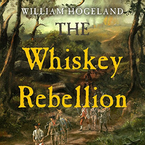 The Whiskey Rebellion audiobook cover art