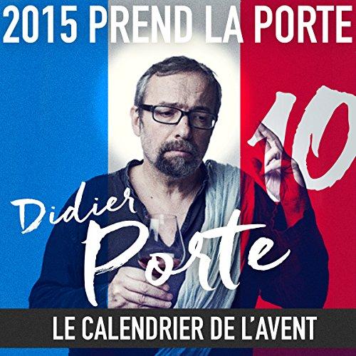 2015 prend la Porte - Le calendrier de l'avent du 16 au 31 mai 2015 audiobook cover art