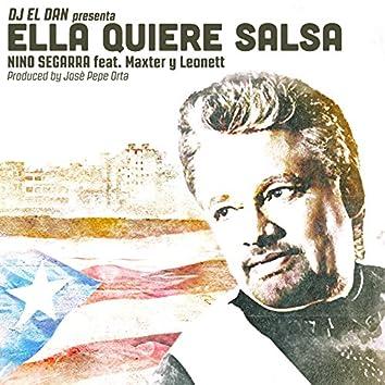 Ella Quiere Salsa (feat. Maxter, Leonett, DJ El Dan)