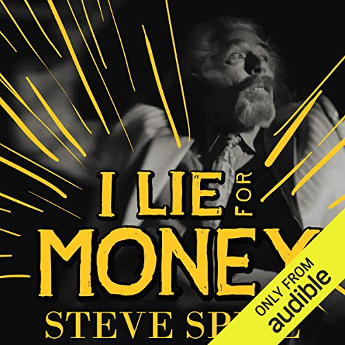 I Lie for Money audiobook cover art