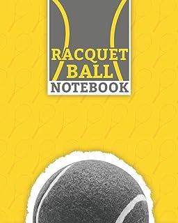 "Racquetball Notebook: Lined Racquetball Notebook (8"" x 10"") 100 Pages Best Racket Sport Journal for Tennis Sport Supporter"
