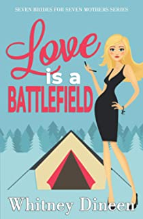 Love is a Battlefield (Seven Brides for Seven Mothers)