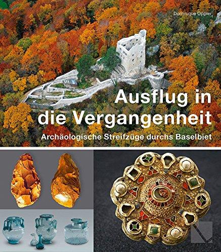 Ausflug in die Vergangenheit: Archäologische Streifzüge durchs Baselbiet