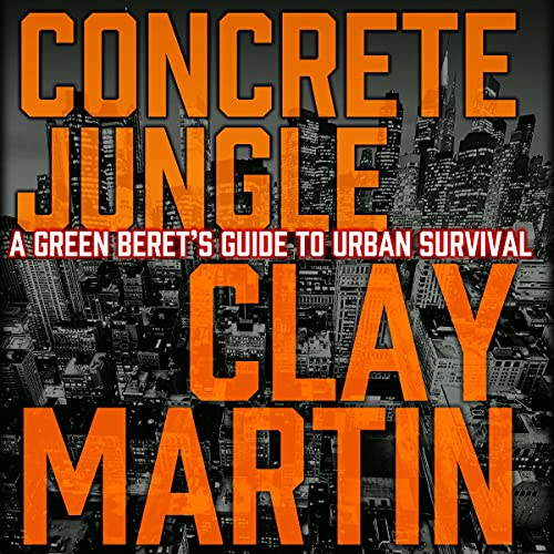 Concrete Jungle Audiobook By Clay Martin cover art