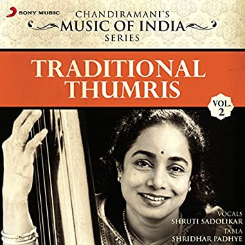 Traditional Thumris, Vol. 2