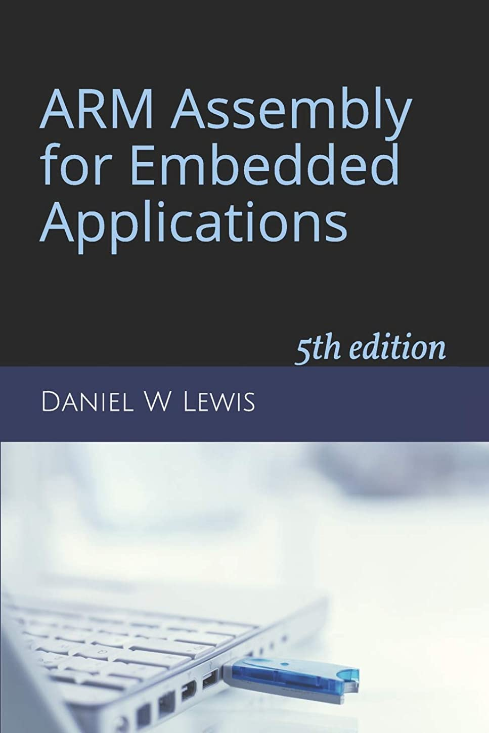 必要性弁護クレデンシャルARM Assembly for Embedded Applications: 5th edition