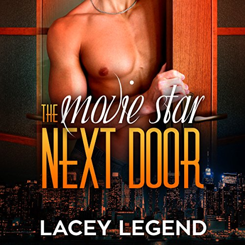 The Movie Star Next Door                   By:                                                                                                                                 Lacey Legend                               Narrated by:                                                                                                                                 Anthony Lee                      Length: 4 hrs and 51 mins     18 ratings     Overall 3.9