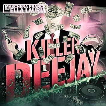 Killer Deejay (feat. Ella Lauria)