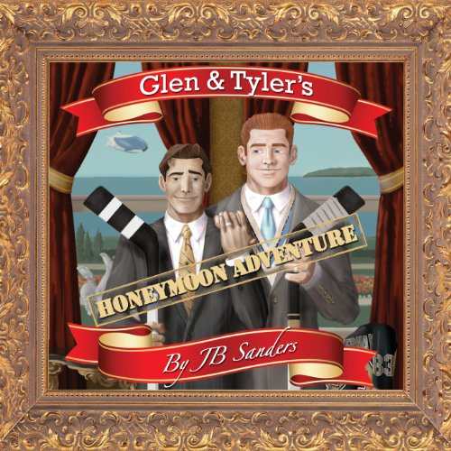 Glen & Tyler's Honeymoon Adventure audiobook cover art