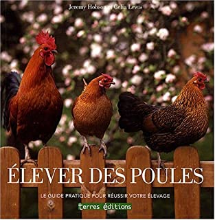 Elever des poules (French Edition)