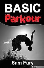 Basic Parkour: Parkour Training For Beginners (Survival Fitness)