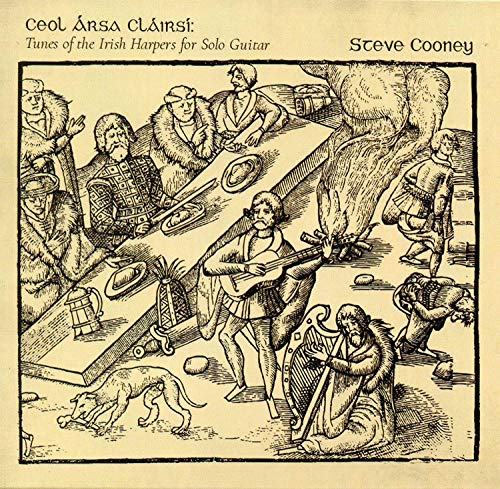 Steve Cooney - Ceol Aras Clairsi: Tunes of the Irish Harp for Solo Guitar CD