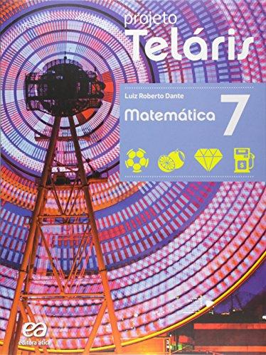 Matemática. 7º Ano - Coleção Projeto Teláris