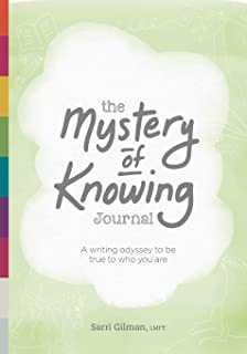 The Mystery of Knowing Journal: A writing odyssey to be true to who you are