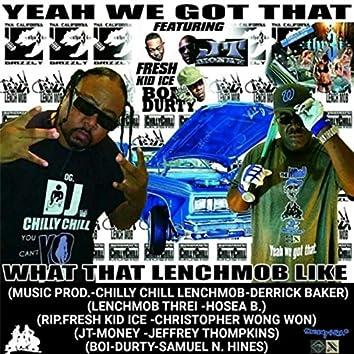 Yeah We Got That (feat. JT-Money, Boi-Durty & Fresh Kid Ice)