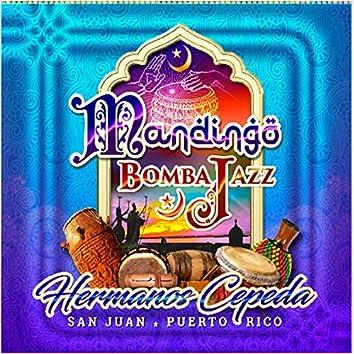 Mandingo Bomba Jazz