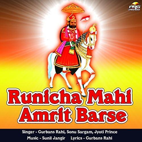Gurbans Rahi, Jyoti Prince, Sonu Sargam