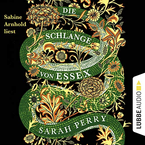 Die Schlange von Essex                   By:                                                                                                                                 Sarah Perry                               Narrated by:                                                                                                                                 Sabine Arnhold                      Length: 13 hrs and 36 mins     Not rated yet     Overall 0.0