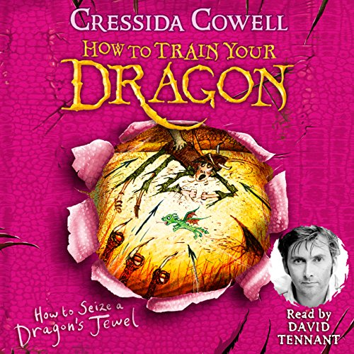 How to Seize a Dragon's Jewel     How to Train Your Dragon, Book 10              By:                                                                                                                                 Cressida Cowell                               Narrated by:                                                                                                                                 David Tennant                      Length: 5 hrs and 29 mins     43 ratings     Overall 4.9