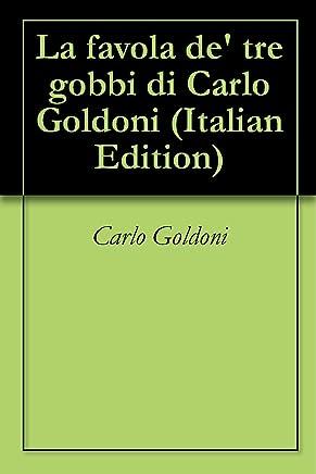 La favola de tre gobbi di Carlo Goldoni