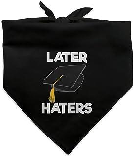 Later Haters Graduation Cap Dog Pet Bandana - Black