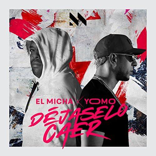 El Micha & Yomo