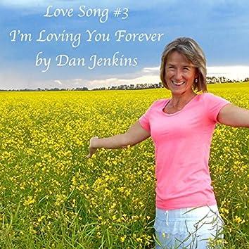 I'm Loving You Forever - Single