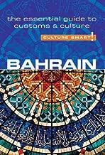 Bahrain - Culture Smart!: The Essential Guide to Customs & Culture