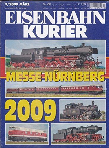 Eisenbahn Kurier - Messe Nürnberg - 3/2009