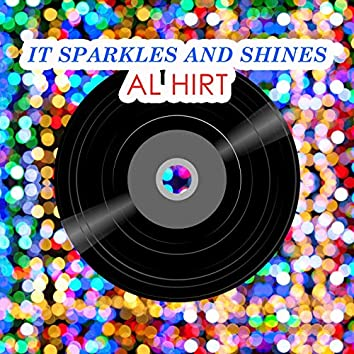 It Sparkles And Shines