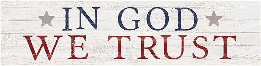 P. Graham Dunn in God We Trust Americana Whitewash 6 x 1.5 Mini Pine Wood Tabletop Sign Plaque