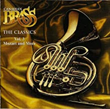 Canadian Brass: The Classics—Mozart & More, Vol. 3
