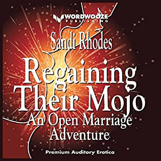 Regaining Their Mojo: An Open Marriage Adventure audiobook cover art