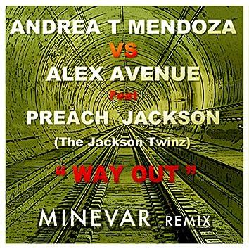 Way Out (Minevar Remix)