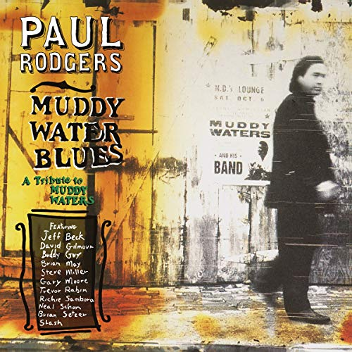 Rodgers,Paul: Muddy Water Blues-a Tribute to Muddy Waters (Audio CD)