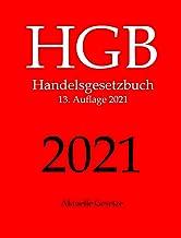 HGB, Handelsgesetzbuch, Aktuelle Gesetze: inkl. ARUG II und ESEF Neuerungen (German Edition)
